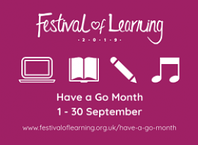 Festival of Learning Have a Go Month