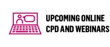 Upcoming online CPD and webinars