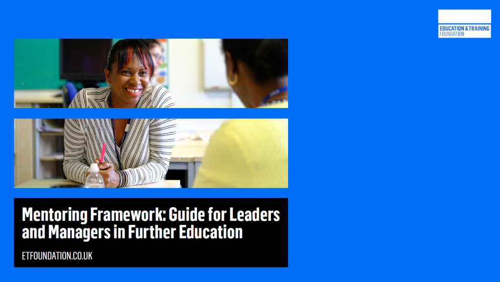 ETF Mentoring Framework - Guide for Leaders and Managers in Further Education